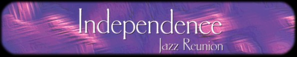 Independence Jazz Reunion